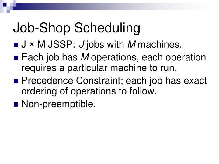 Job-Shop Scheduling