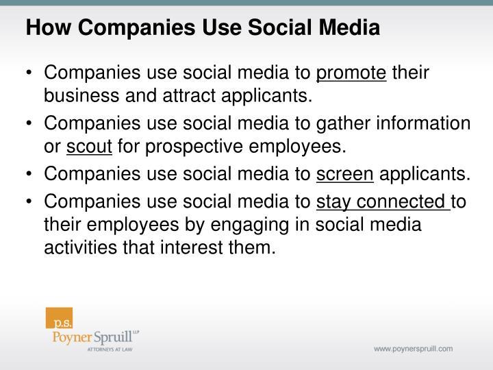 How Companies Use Social Media