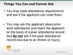 things you can and cannot ask4
