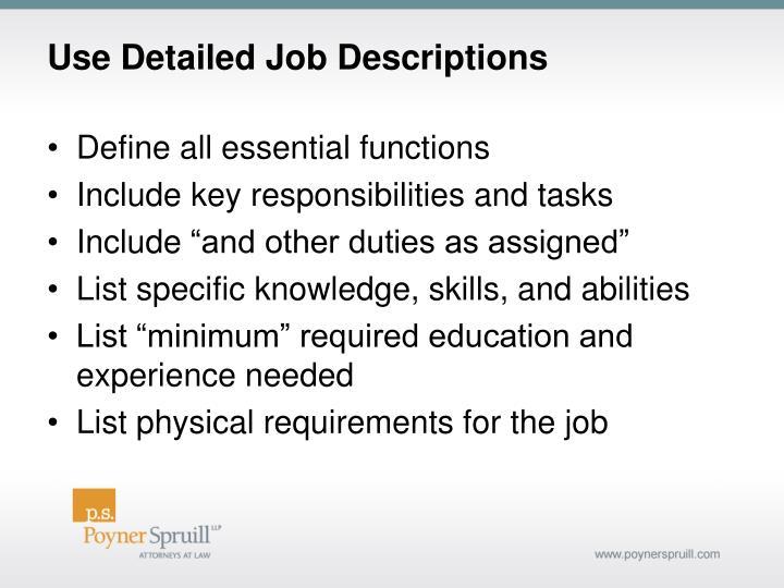 Use Detailed Job Descriptions