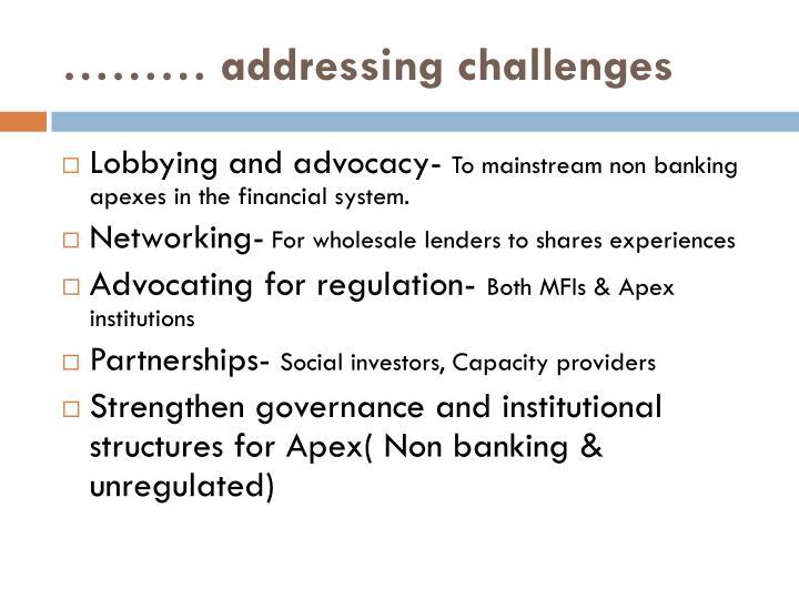 ……… addressing challenges