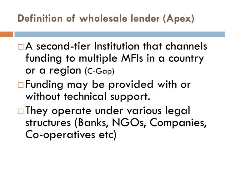 Definition of wholesale lender (Apex)