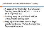 definition of wholesale lender apex
