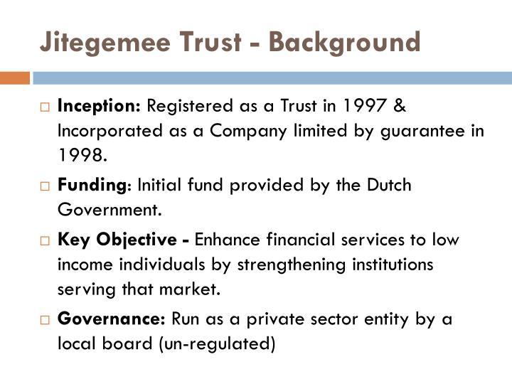 Jitegemee Trust - Background