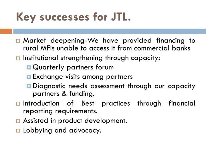 Key successes for JTL.