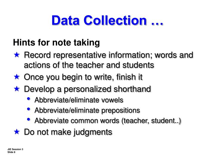Data Collection …