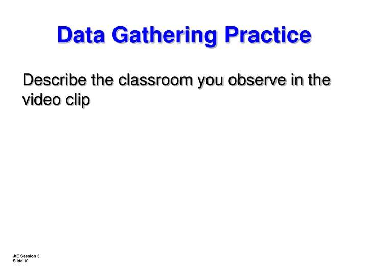 Data Gathering Practice