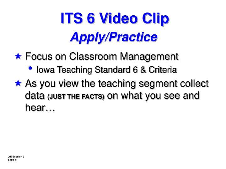 ITS 6 Video Clip