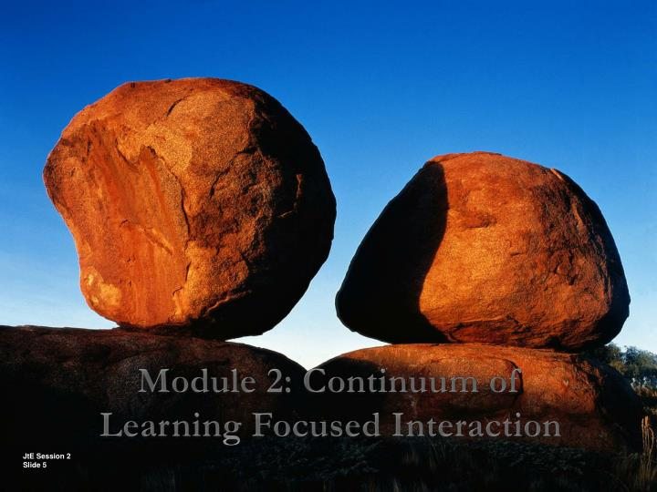 Module 2: Continuum of
