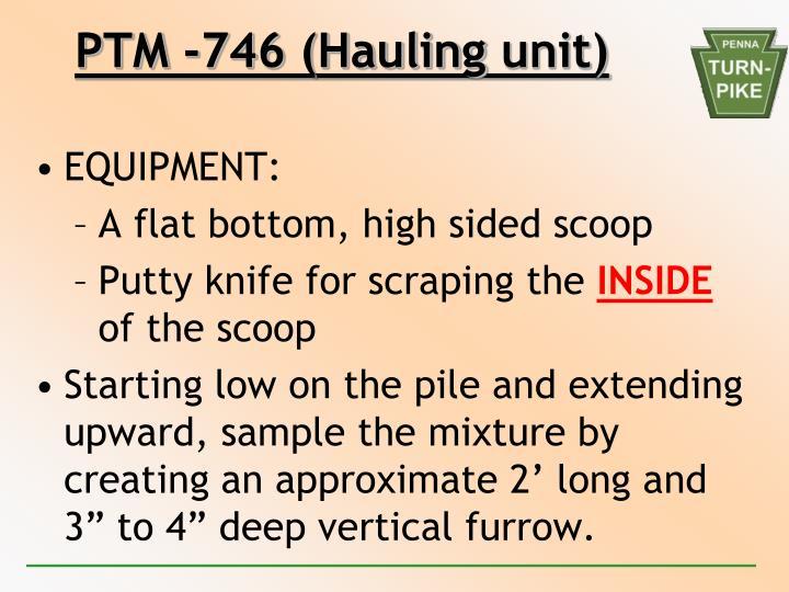 PTM -746 (Hauling