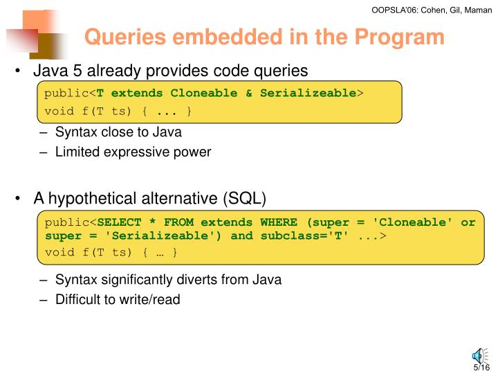 Queries embedded in the Program