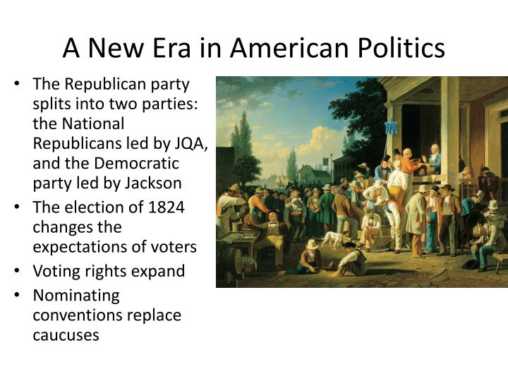 A new era in american politics