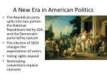 a new era in american politics