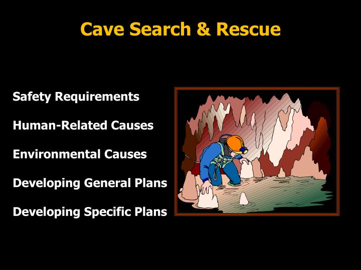 Cave Search & Rescue