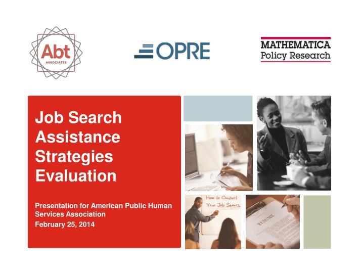 Job Search Assistance Strategies Evaluation