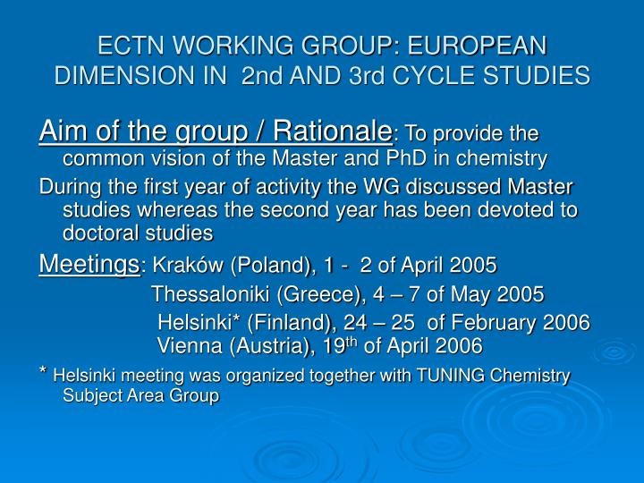ECTN WORKING GROUP: EUROPEAN DIMENSION IN  2nd AND 3rd CYCLE STUDIES