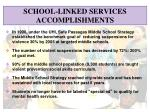 school linked services accomplishments