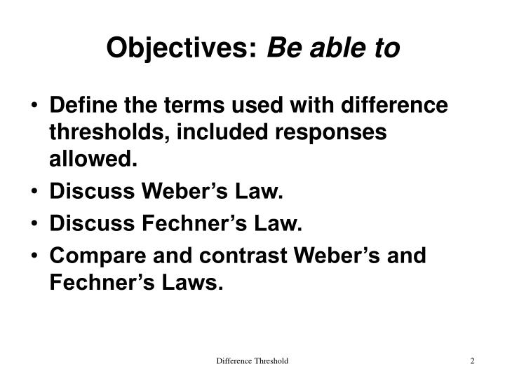Objectives be able to