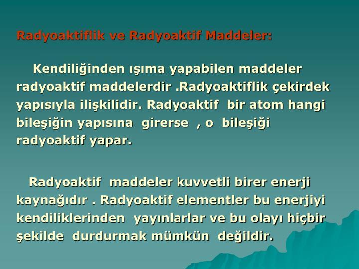 Radyoaktiflik ve Radyoaktif Maddeler: