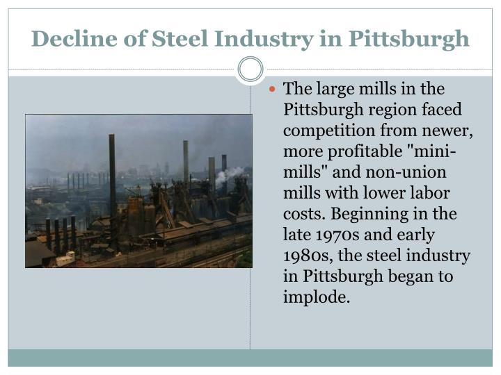 Decline of Steel Industry in Pittsburgh