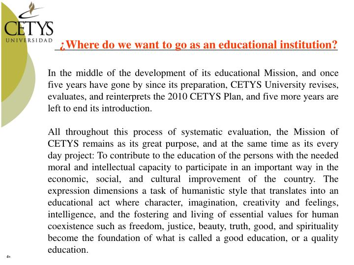 ¿Where do we want to go as an educational institution?