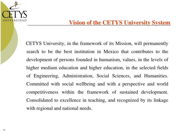 Vision of the CETYS