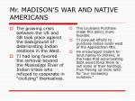 mr madison s war and native americans1