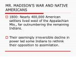 mr madison s war and native americans2