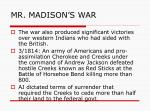 mr madison s war10