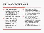 mr madison s war4