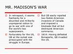 mr madison s war6