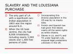 slavery and the louisiana purchase1
