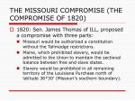 the missouri compromise the compromise of 18202
