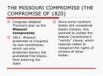the missouri compromise the compromise of 18203