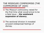 the missouri compromise the compromise of 18205