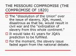 the missouri compromise the compromise of 18208