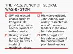 the presidency of george washington1