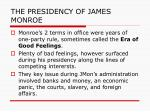 the presidency of james monroe1