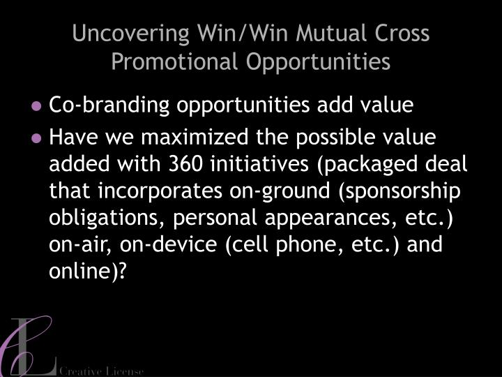 Uncovering Win/Win Mutual Cross Promotional Opportunities