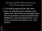 uncovering win win mutual cross promotional opportunities