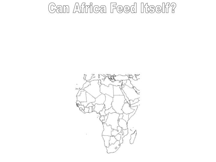 Can Africa Feed Itself?