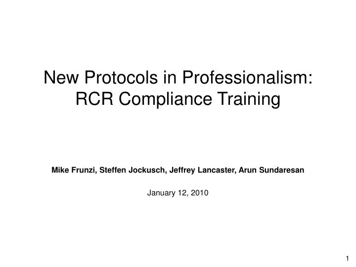 New protocols in professionalism rcr compliance training