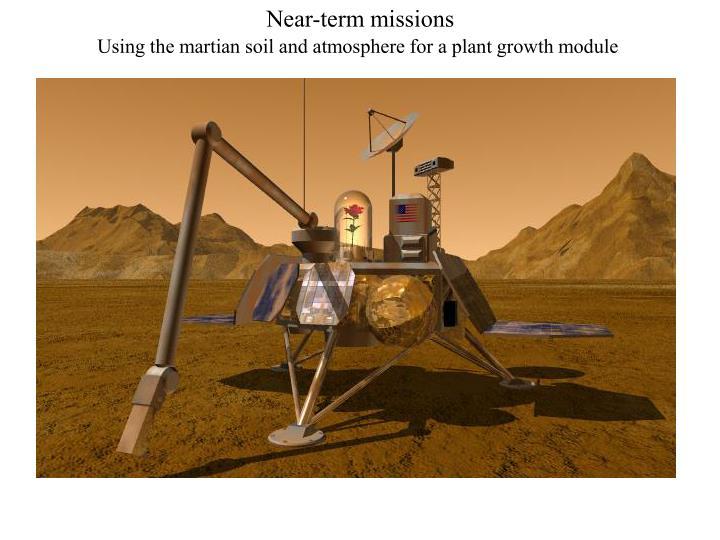 Near-term missions