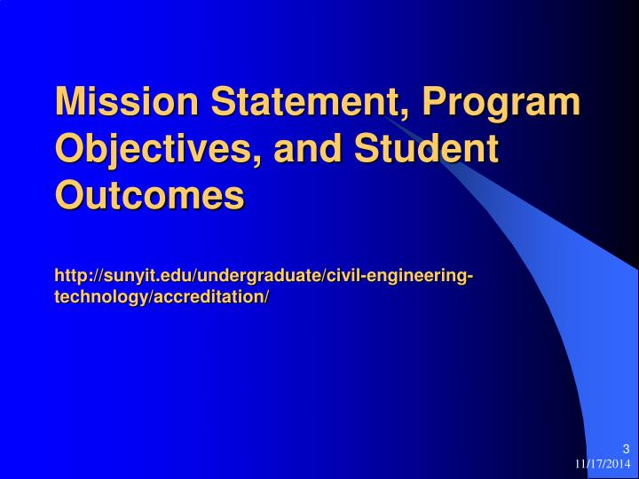 Mission Statement, Program Objectives, and Student Outcomes
