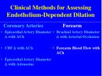 clinical methods for assessing endothelium dependent dilation1