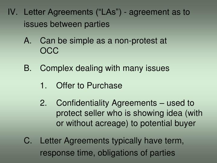 "IV.Letter Agreements (""LAs"") - agreement as to"