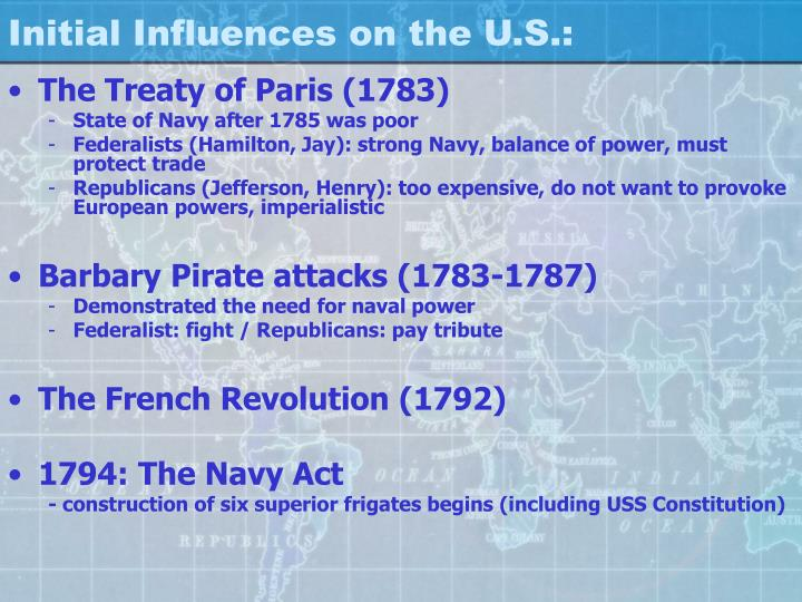 Initial Influences on the U.S.: