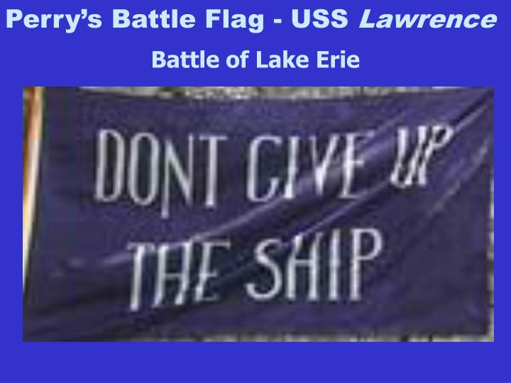 Perry's Battle Flag - USS