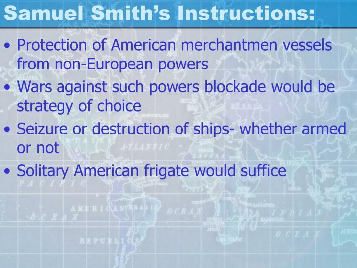 Samuel Smith's Instructions: