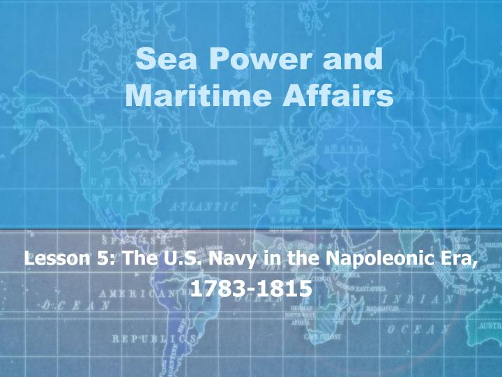Sea Power and